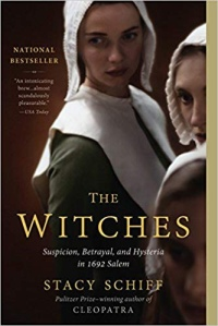 The Witches: Salem 1692 by Stacy Schiff